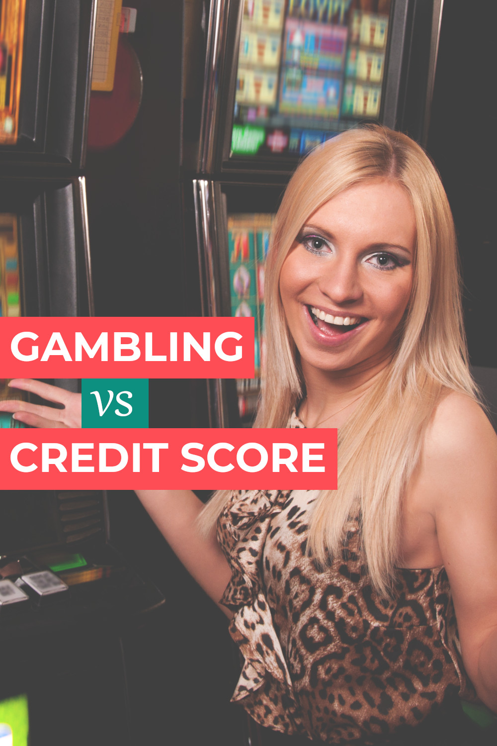 Does gambling affect your credit score?