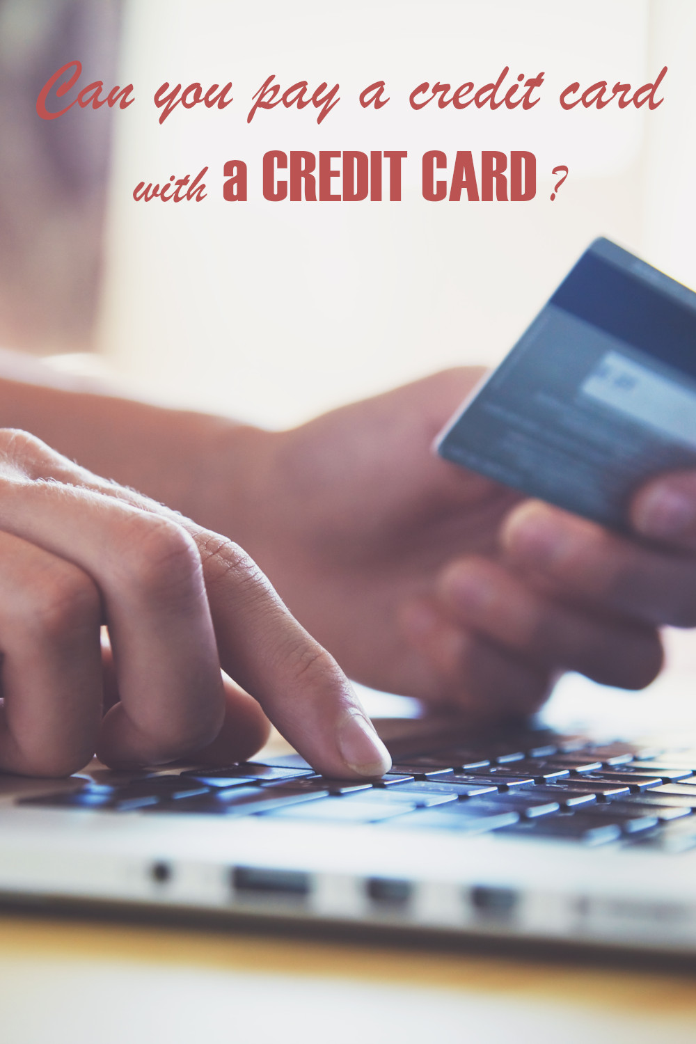 Can you pay a credit card with another credit card?