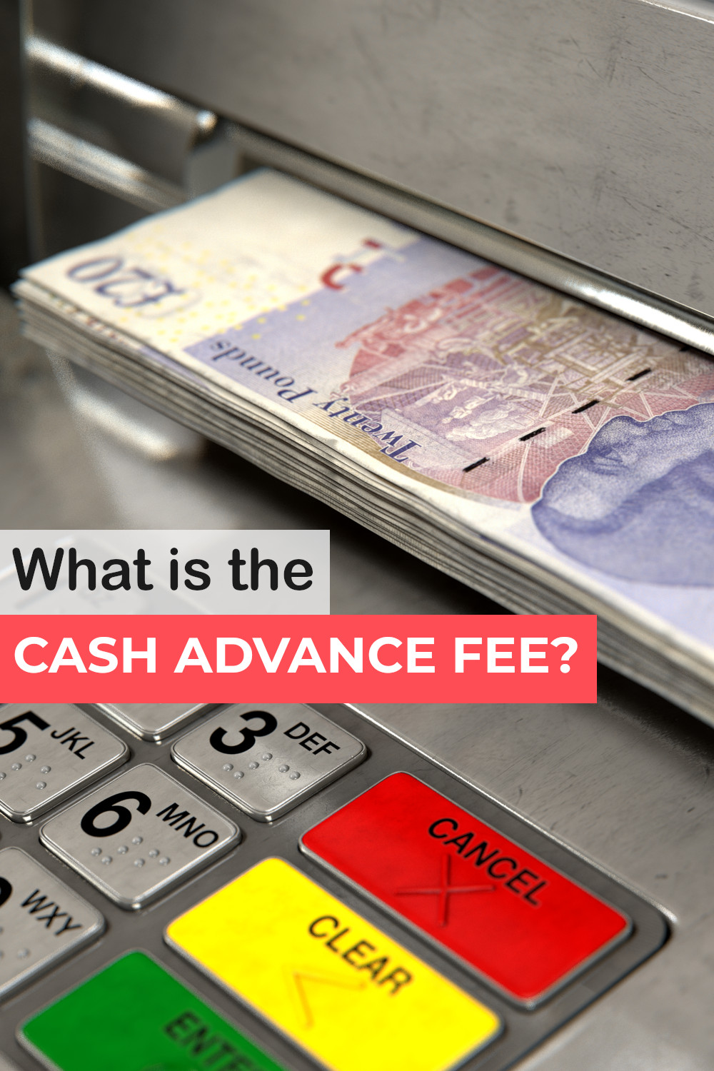 What is the credit card cash advance fee - full guide on how much it is, when it is charged and how to avoid it.
