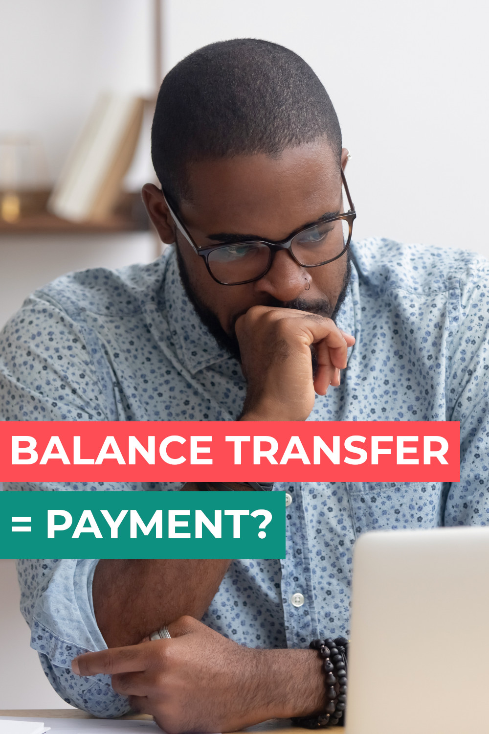 Does a balance transfer count as a payment? The complete guide explaining when it does and when it may not.